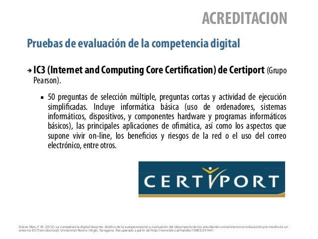 Pruebas de evaluación de la competencia digital ACREDITACION ➔ IC3 (Internet and Computing Core Certification) de Certipor...