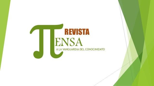 ENSA REVISTA A LA VANGUARDIA DEL CONOCINIEMTO