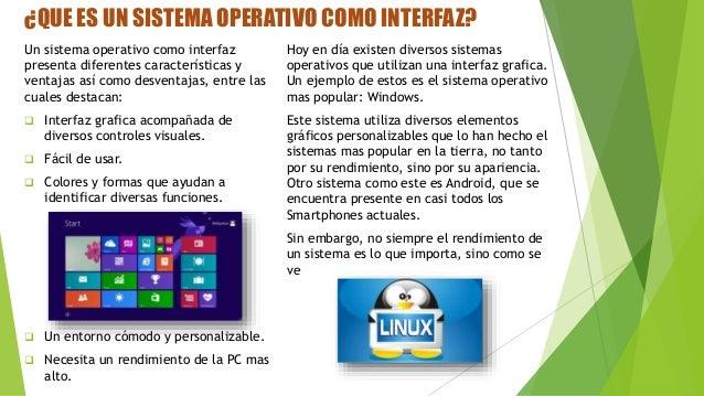 USUARIO DE ORDENES Parte importante de un sistema operativo es el usuario. Todos los sistemas operativos tienen la capacid...