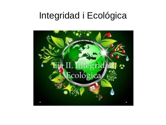 Integridad i Ecológica