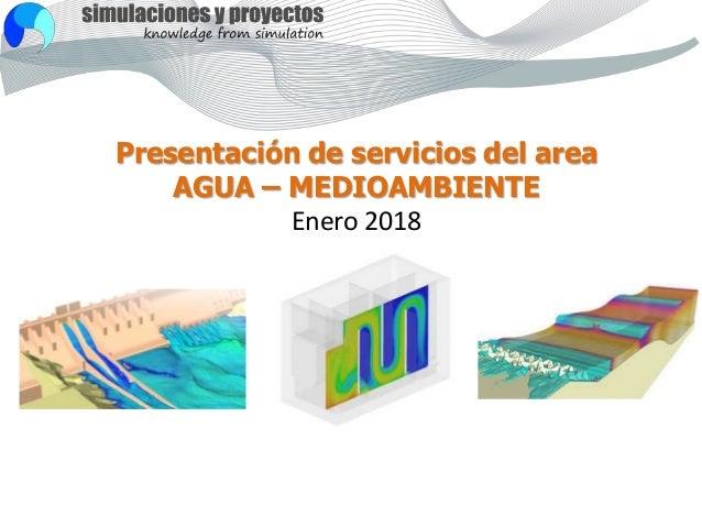 Presentación de servicios del area AGUA – MEDIOAMBIENTE Enero 2018
