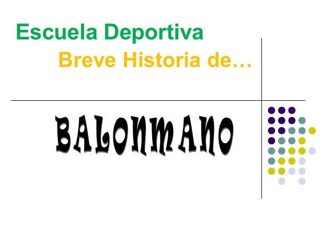 Escuela Deportiva Breve Historia de…
