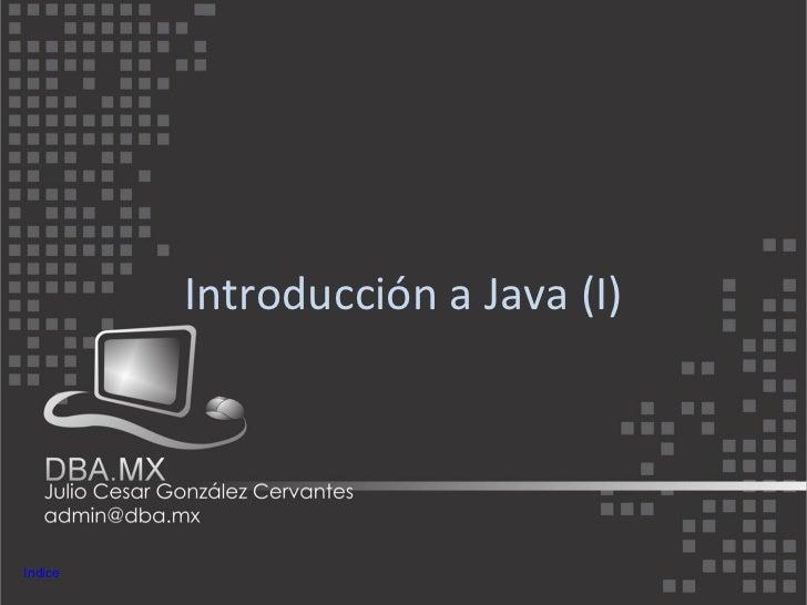 Introducción a Java (I)Indice