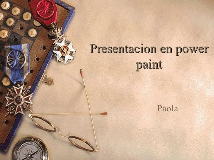 Presentacion en power paint Paola