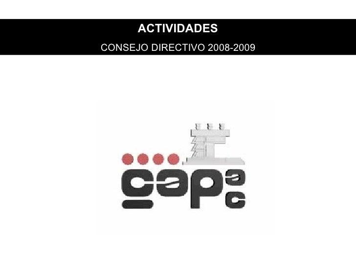 ACTIVIDADES CONSEJO DIRECTIVO 2008-2009