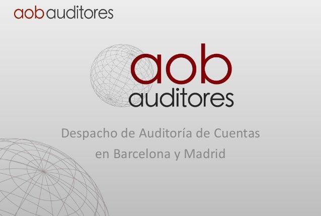 Despacho de Auditoría de Cuentas en Barcelona y Madrid
