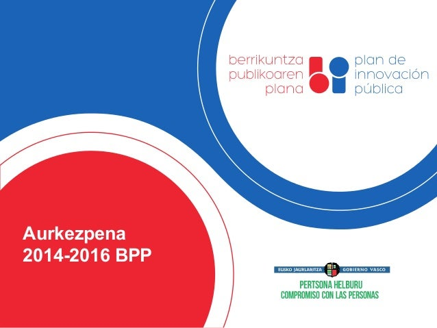 Aurkezpena  2014-2016 BPP