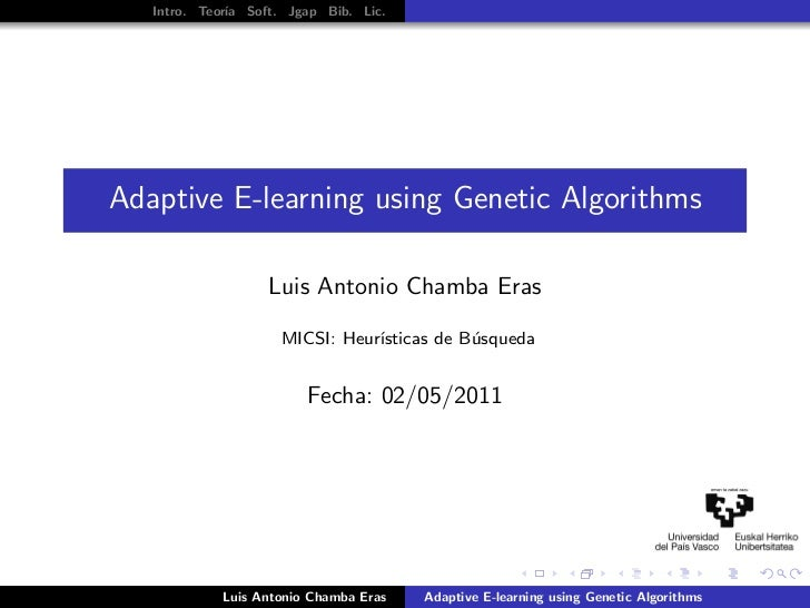 Intro. Teor´ Soft. Jgap Bib. Lic.              ıaAdaptive E-learning using Genetic Algorithms                   Luis Anton...