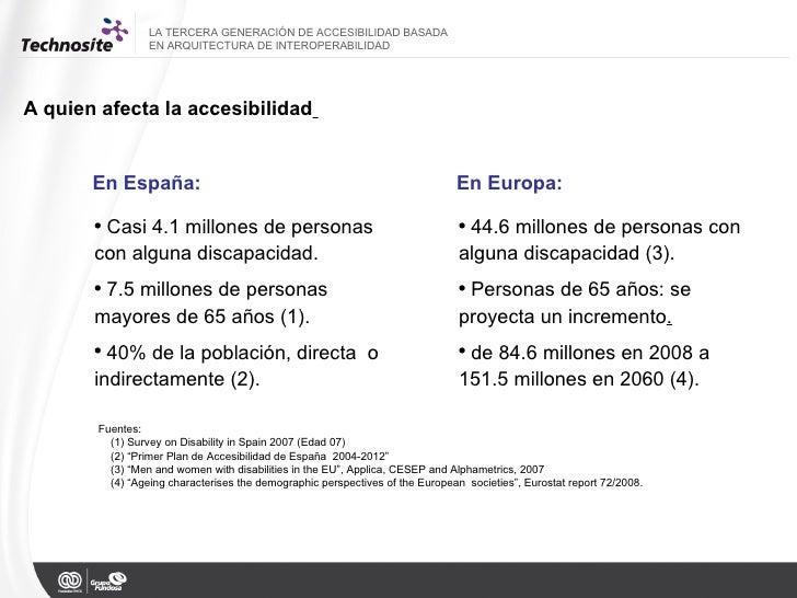 A quien afecta la accesibilidad   En España: LA TERCERA GENERACIÓN DE ACCESIBILIDAD BASADA  EN ARQUITECTURA DE INTEROPERAB...