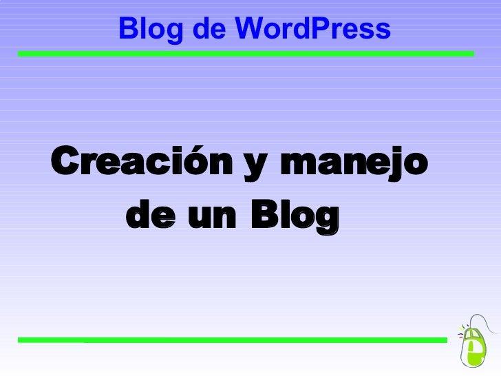 Blog de WordPress Creación y manejo de un Blog