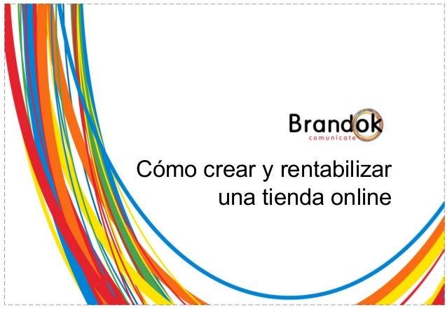 Cómo crear y rentabilizar      una tienda online