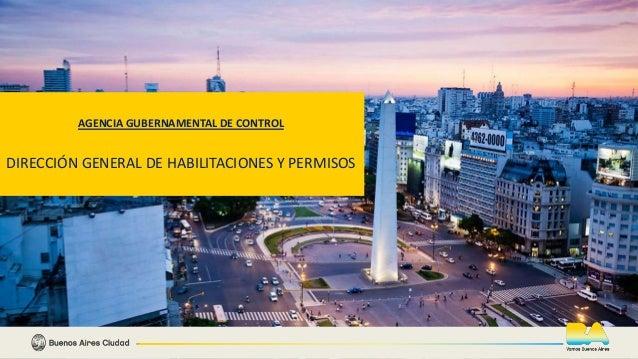 EN TODO ESTÁS VOS 1 AGENCIA GUBERNAMENTAL DE CONTROL DIRECCIÓN GENERAL DE HABILITACIONES Y PERMISOS
