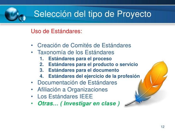 5<br />Selección del tipo de Proyecto<br />Factores a tomar en cuenta:<br /><ul><li>Ámbito del proyecto