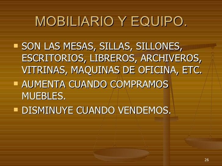 Presentacion contabilidad21 for Mobiliario de oficina definicion