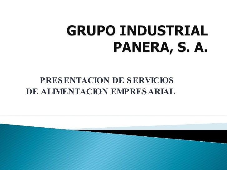 PRESENTACION DE SERVICIOS DE ALIMENTACION EMPRESARIAL