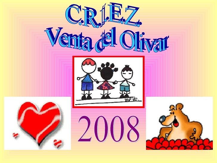 C.R.I.E.Z. Venta del Olivar 2008