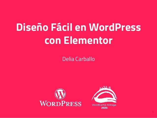 1 Diseño Fácil en WordPress con Elementor Delia Carballo