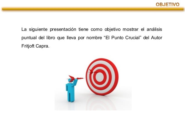 PRESENTACIÓN DE EL PUNTO CRUCIAL Slide 2