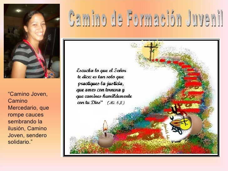 """Camino de Formación Juvenil """" Camino Joven, Camino Mercedario, que rompe cauces sembrando la ilusión, Camino Joven, sender..."""