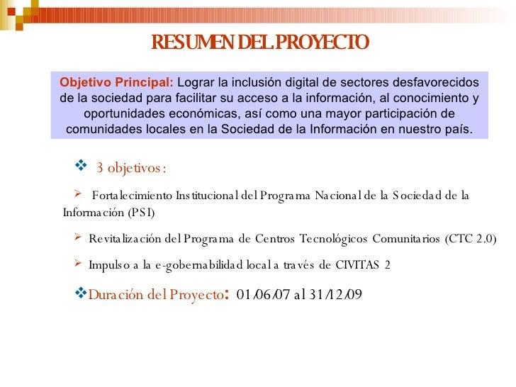 RESUMEN DEL PROYECTO <ul><li>3 objetivos:   </li></ul><ul><li>Fortalecimiento Institucional del Programa Nacional de la So...