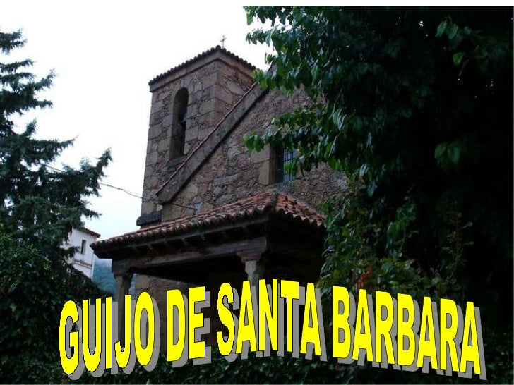 GUIJO DE SANTA BARBARA