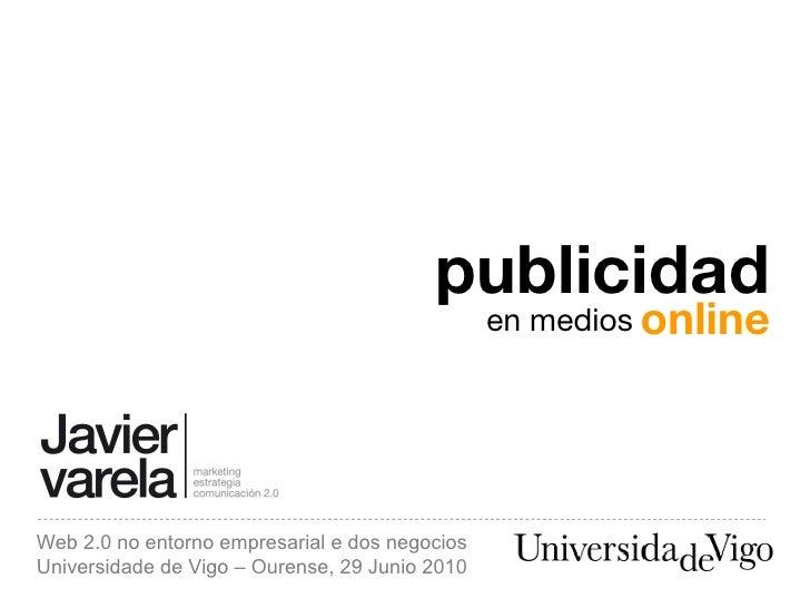 publicidad                                                 en medios online     Web 2.0 no entorno empresarial e dos negoc...
