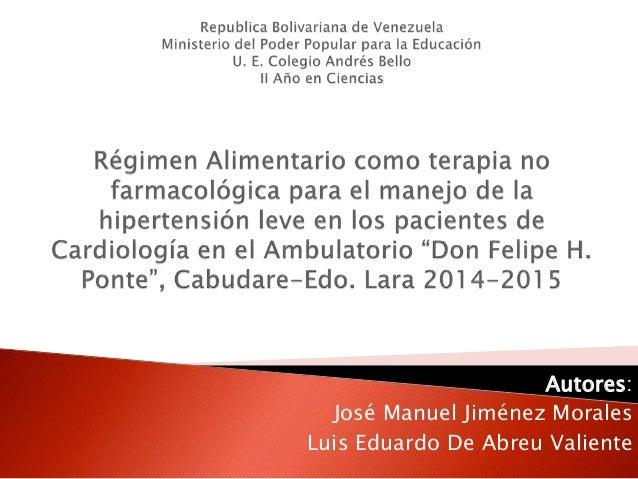 Autores: José Manuel Jiménez Morales Luis Eduardo De Abreu Valiente