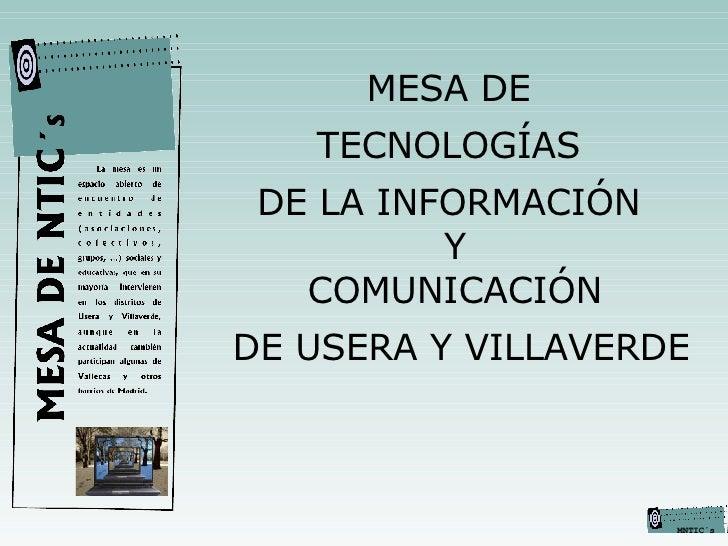 MESA DE  TECNOLOGÍAS  DE LA INFORMACIÓN  Y COMUNICACIÓN DE USERA Y VILLAVERDE