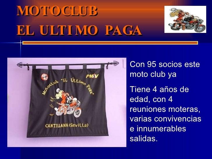 PRESENTACION MOTOCLUB EL ULTIMO PAGA Con 95 socios este moto club ya  Tiene 4 años de edad, con 4 reuniones moteras, varia...