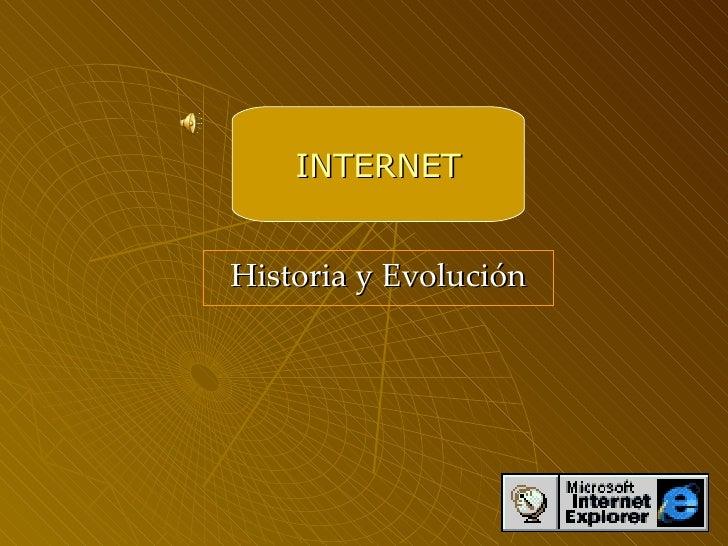 Historia y Evolución INTERNET