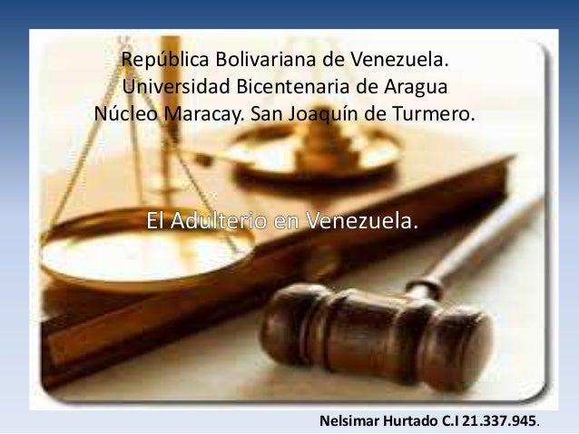 República Bolivariana de Venezuela. Universidad Bicentenaria de Aragua Núcleo Maracay. San Joaquín de Turmero. Nelsimar Hu...