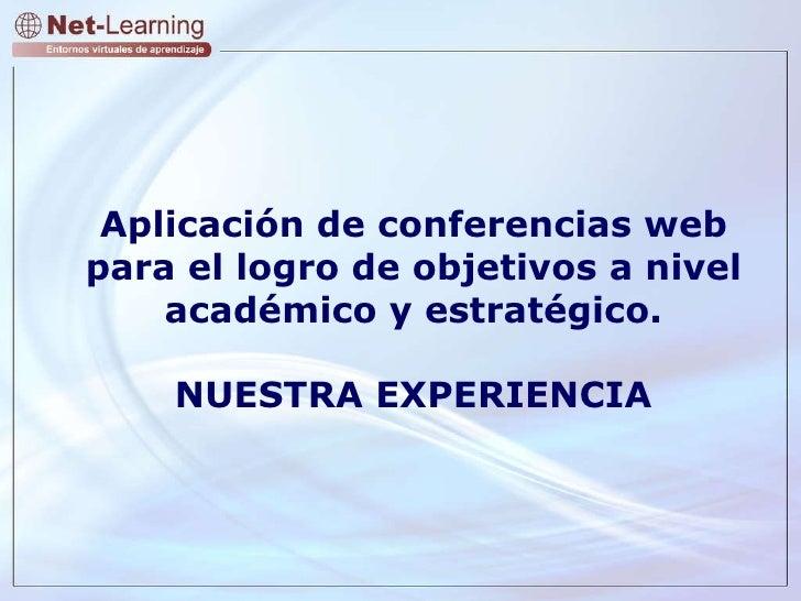 Aplicación de conferencias web para el  logro de objetivos a nivel académico, estratégico y comercial Aplicación de confer...