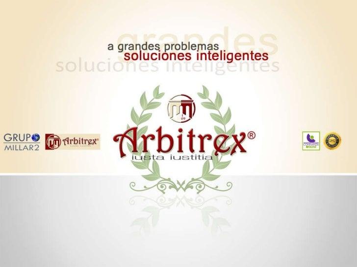 Presentacion Oficial Arbitrex Manuel1 Slide 1