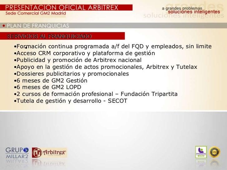    PLAN DE FRANQUICIAS SERVICIOS AL FRANQUICIADO <ul><ul><ul><li>  </li></ul></ul></ul><ul><ul><li>Formación cont...