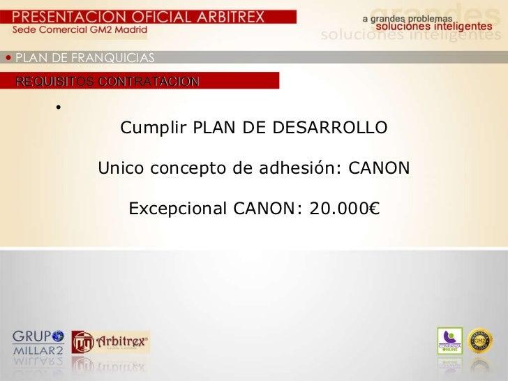    PLAN DE FRANQUICIAS REQUISITOS CONTRATACION  <ul><ul><ul><li>  </li></ul></ul></ul>Cumplir PLAN DE DESARROLLO ...