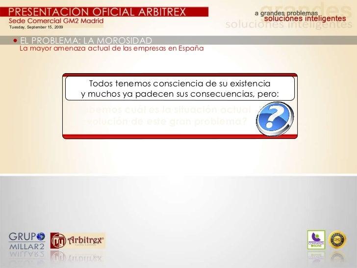 Tuesday, September 15, 2009    EL PROBLEMA: LA MOROSIDAD La mayor amenaza actual de las empresas en España Todos tenemos ...