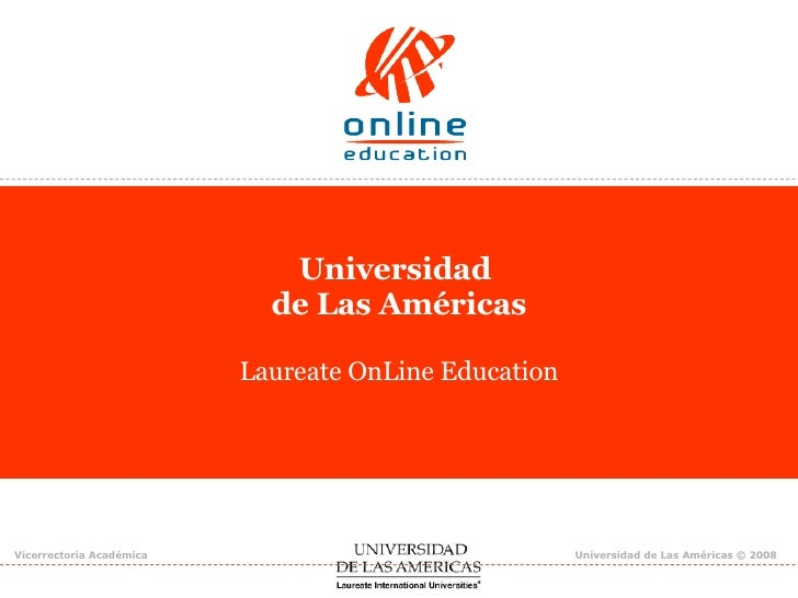 Universidad  de Las Américas Laureate OnLine Education