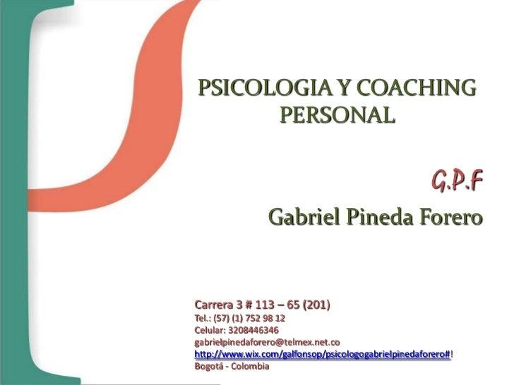 PSICOLOGIA Y COACHING      PERSONAL                                                      G.P.F                Gabriel Pine...