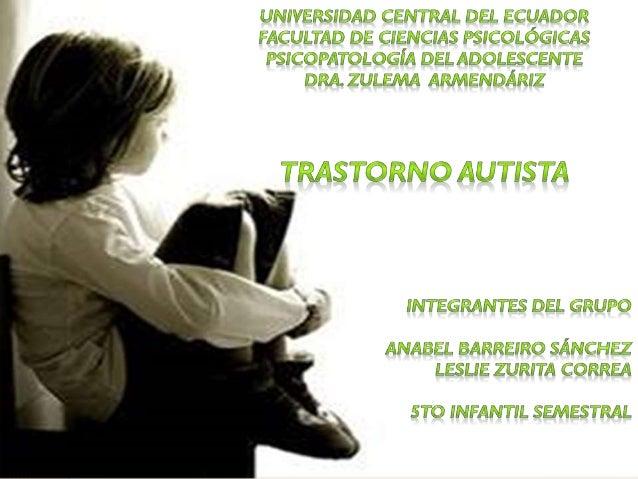 """kanner (1943) definió al autismo como """"una innata alteración autista del contacto afectivo"""" Rutter (1968) discrepo en lo r..."""