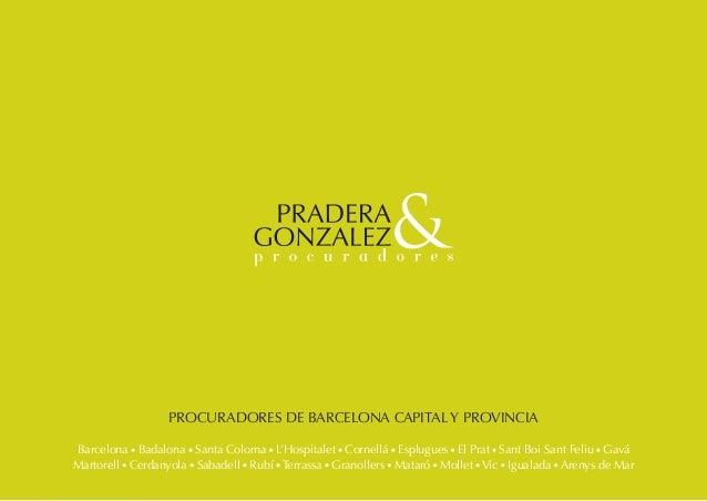PROCURADORES DE BARCELONA CAPITAL Y PROVINCIA Barcelona · Badalona · Santa Coloma · L'Hospitalet · Cornellá · Esplugues · ...