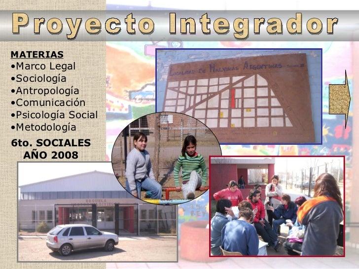 6to. SOCIALES AÑO 2008 <ul><li>MATERIAS </li></ul><ul><li>Marco Legal </li></ul><ul><li>Sociología </li></ul><ul><li>Antro...