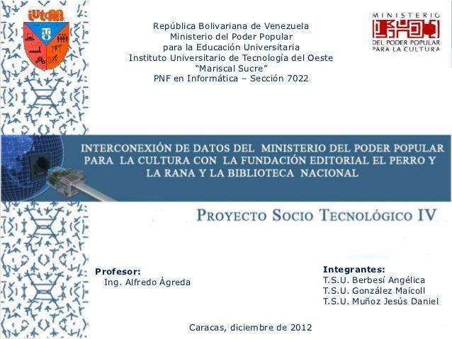 República Bolivariana de Venezuela                 Ministerio del Poder Popular               para la Educación Universita...
