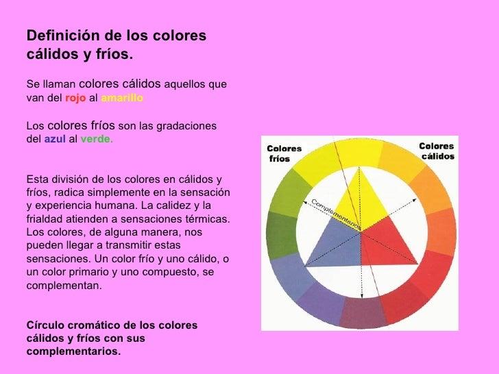 Presentacion psicologia del color 5 c2babasico - Gama de colores calidos ...