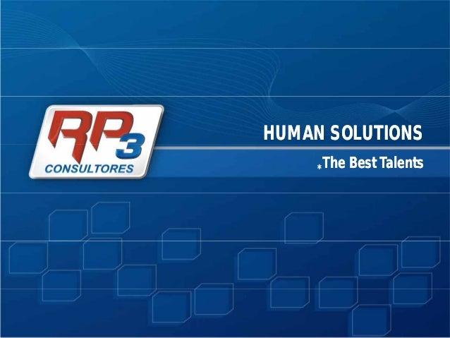 HUMAN SOLUTIONSHUMAN SOLUTIONS **TheThe BestBest TalentsTalents
