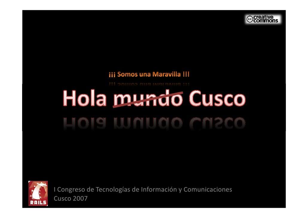 I Congreso de Tecnologías de Información y Comunicaciones Cusco 2007