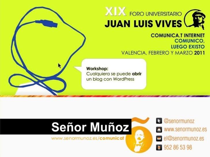 www.senormunoz.es/comunicat<br />