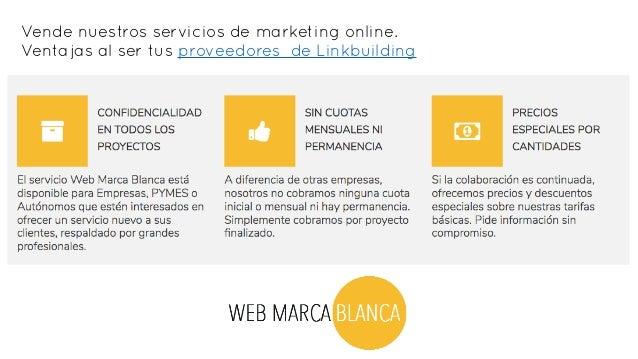 Proveedores Linkbuilding marca blanca Slide 3