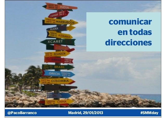 comunicar                                        en todas                                     direcciones@PacoBarranco   M...