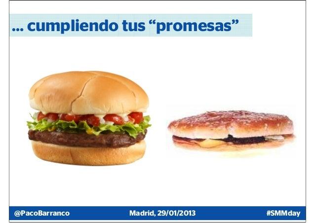 "… cumpliendo tus ""promesas""@PacoBarranco   Madrid, 29/01/2013   #SMMday"