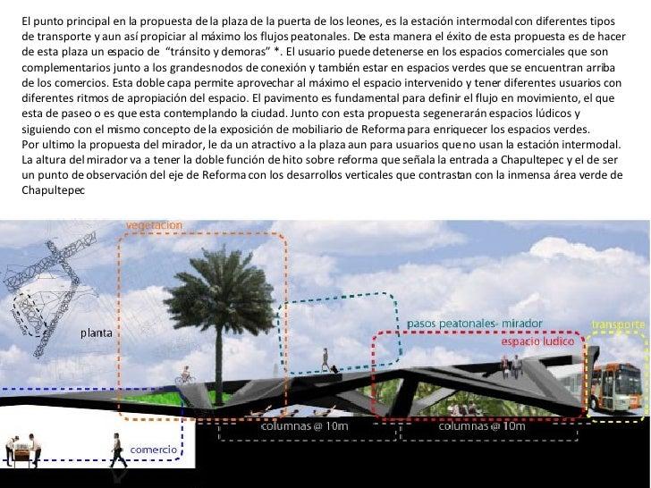 El punto principal en la propuesta de la plaza de la puerta de los leones, es la estación intermodal con diferentes tipos ...